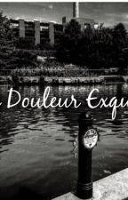 La Douleur Exquise by LaraSopko2