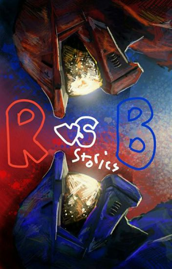 Red Vs Blue Stories