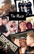 The Maid || A Sidemen Fanfic || by SidePad