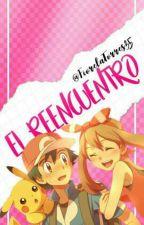 El Reencuentro (Ash X May) [Editando] by fiorelatorres35