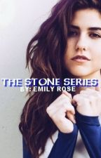 The Stone Series  by thelovelyonee