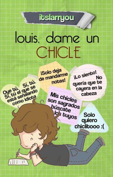 Louis, dame un chicle » larry