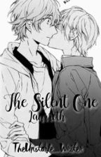 The Silent One {Laurroth}  by TheUnstable_Writer