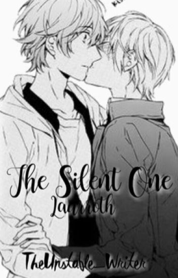 The Silent One {Laurroth} {Completed}