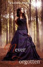 Never Forgotten by RAALyn