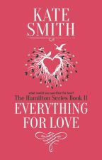 Forgiveness ~ The Hamilton Series ~ Book 3 by Kates567