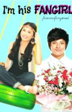 I'm his FANGIRL by foreverrfanzoned