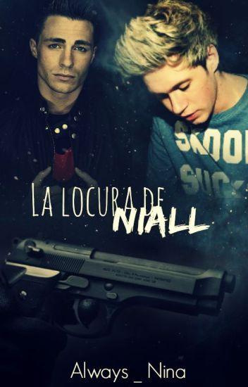 La locura de Niall |Nacel/Diall| AdF#3