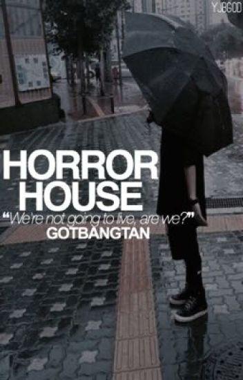 Horror House ー GOTBANGTAN