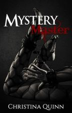 Mystery Master by Chrissy_Quinn