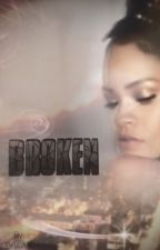 Broken by BriAWK
