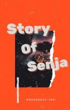 Story Of Senja [Completed] by wednesday-1997