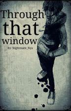 Through That Window [Eyeless Jack X Jeff The Killer] by Nightmare_Nya
