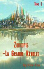 Zootopie : -La Grande Révolte by Fire-Fox