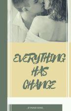Everything  Has Change by Eynneisme