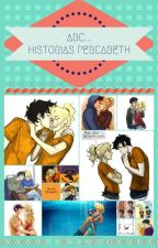 ABC... Historias Percabeth ♡ by ale_s1399
