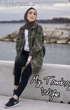 My Tomboy Wife √ (END) by Ms_maylin