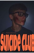 Suicide Club by Experimxnt626