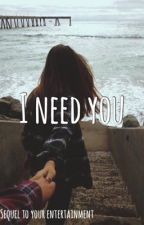 I Need You by Gwavvy