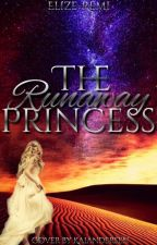 The Runaway Princess by Elize-Remi