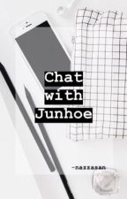 Chat With Junhoe by nazzasan