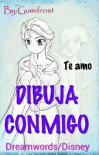 DIBUJA CONMIGO by Dory-sama