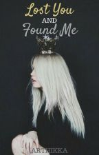 Lost You and Found Me by AV_Writer