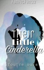 Their Little Cinderella by fanficfan32