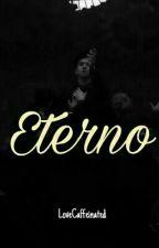 Eterno (RaKen) by LoveCaffeinated