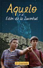 AQUELO y el Edén de la Juventud by JPLauriente