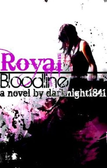 Royal Bloodline by darknight1841