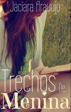 Trechos de Menina by Reepostando
