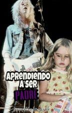 Aprendiendo a ser padre☁~Duff McKagan~|TERMINADA|• by appetiteforduff