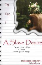 A Slave Desire by kamandrama