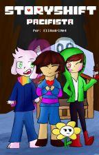 Undertale: StoryShift - Pacifsta [Libro 1] (Editando) by Ishely_04