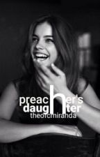 Preachers Daughter by TragicallyInsane-