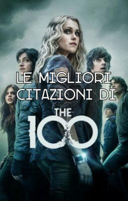 The 100 Iamintothestorms Wattpad