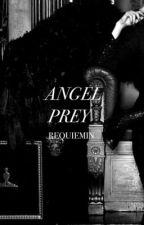 Angel Prey by Requiemin