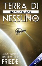 Terra di nessuno (No Alien's Land) by ffriede