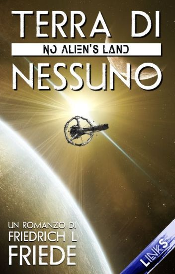 Terra di nessuno (No Alien's Land)