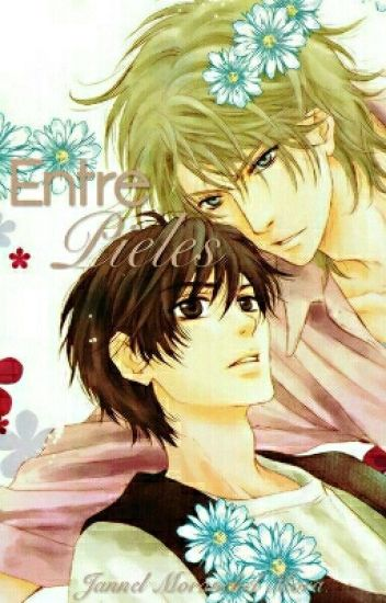 《 Super Lovers 》Entre Pieles