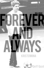 Forever and Always [Niall] by kristennina