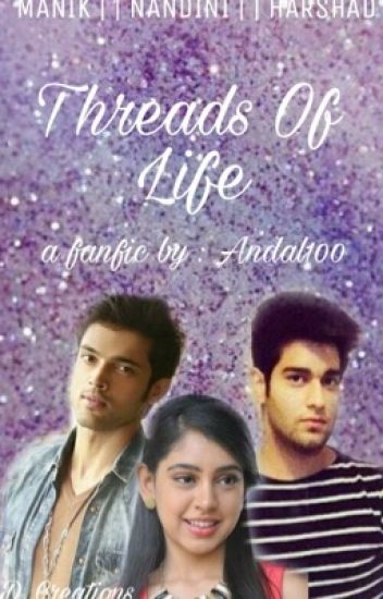 Manan - Threads of life (completed)