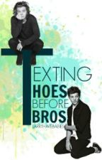 Texting Hoes Before Bros (Larry stylinson) by LarryHaveBabies