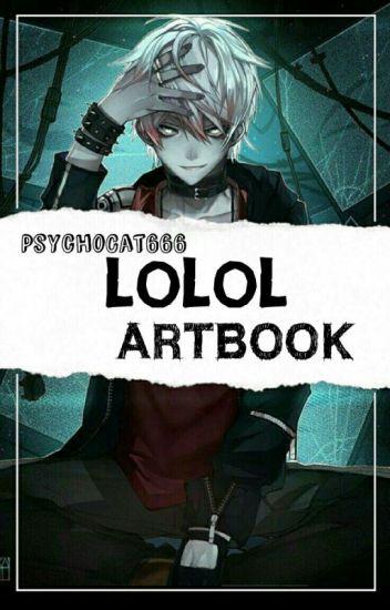 ✔LOLOL || ARTBOOK