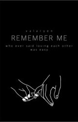 Remember Me by dracobabyxoxoxo