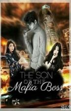 The Son Of The Mafia Boss by MsZzia