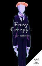 Frasi Creepy~ by SeliaNeko
