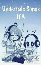 Undertale Songs [ITA] by lazy_mallow