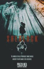 Sherlock by -pathcode